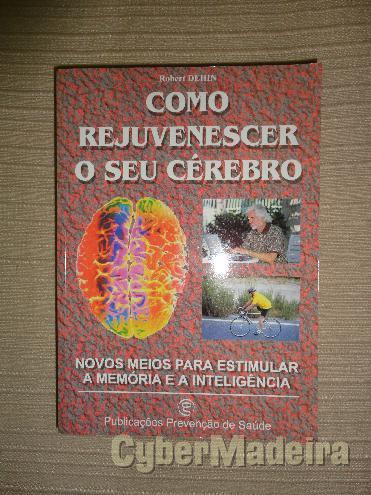 Como Rejuvenescer o Seu Cérebro