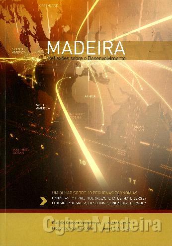 Madeira - reflexões sobre O desenvolvimento