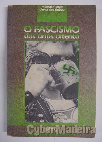 O fascismo dos anos oitenta