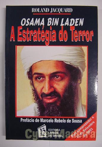Osama bin laden - A estratégia do terror