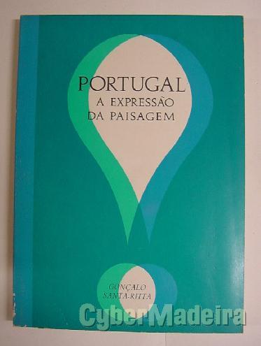 Portugal, A expressão da paisagem - gonçalo santa ritta