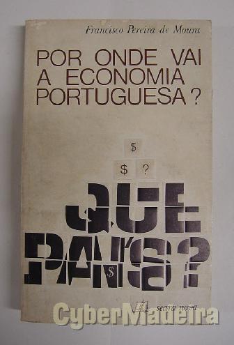 Por onde vai A economia portuguesa?