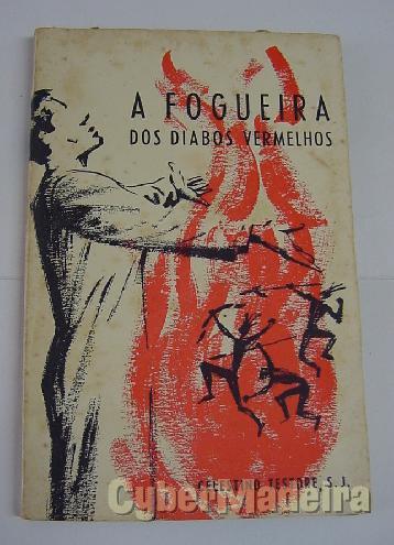 A fogueira dos diabos vermelhos - celestino testore