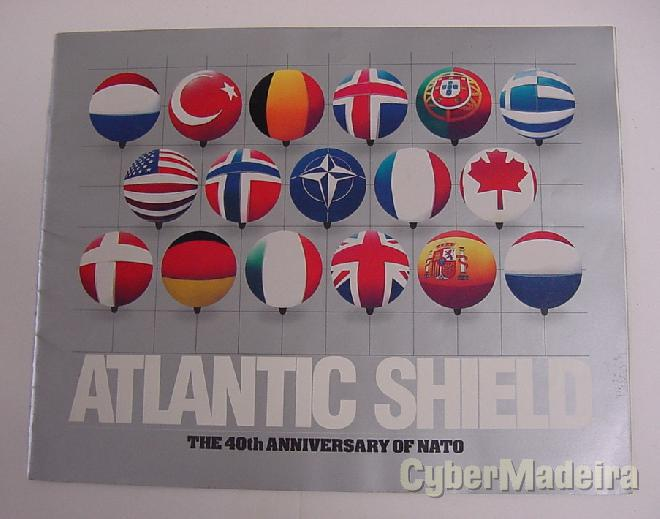 Atlantic shield - the 40TH anniversary of nato
