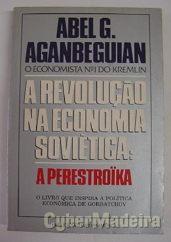 A revolução na economia soviética: A perestroika