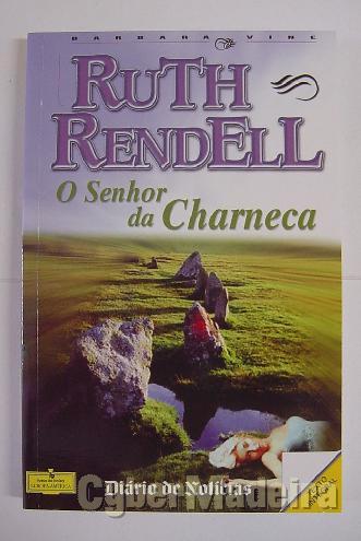 O senhor da charneca - ruth rendell