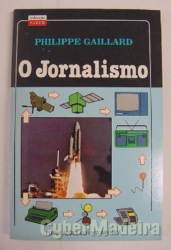 O jornalismo - philippe gaillard