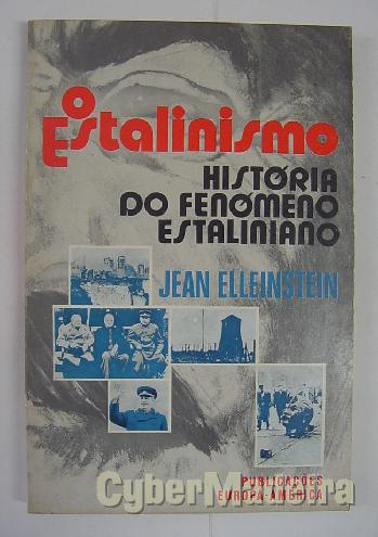 O estalinismo - história do fenómeno estaliniano