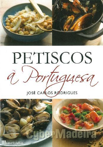 Petiscos à portuguesa - josé carlos rodrigues