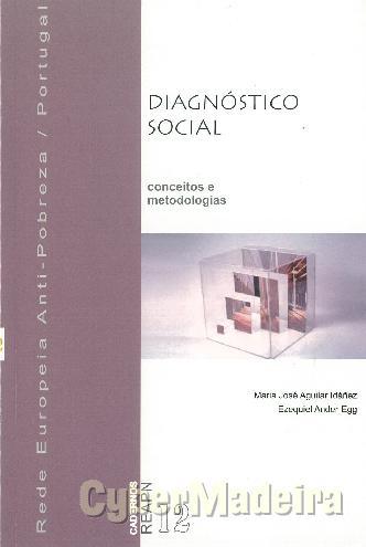 Diagnóstico social: conceitos E metodologias
