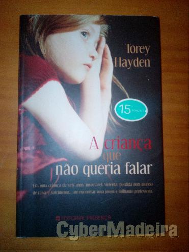 A criança que não queria falar - torey hayden