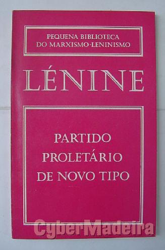 Partido proletário de novo tipo - v.i. lénine