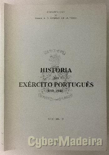 História do exército português 1910-1945 - volume iv