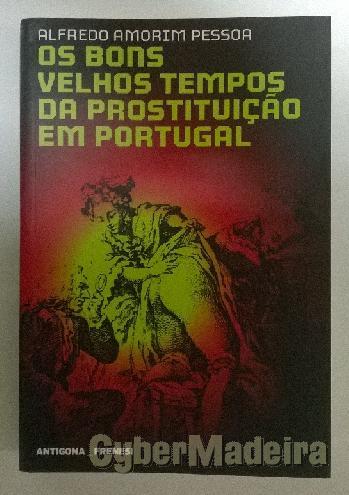 Os bons velhos tempos da prostituição em portugal - com defeito