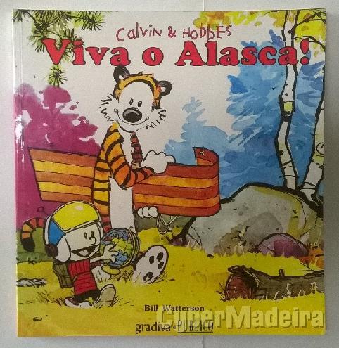 Calvin & hobbes - viva O alasca