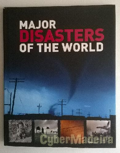 Major disasters of the world