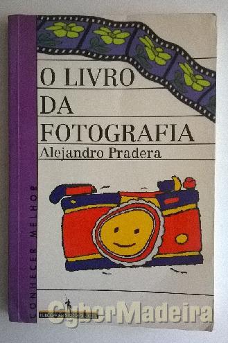 O livro da fotografia - alejandro pradera