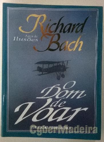 O dom de voar - richard bach