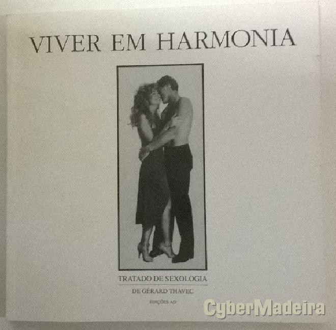 Viver em harmonia - tratado de sexologia