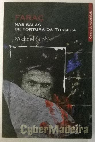 Faraç nas salas de tortura da turquia - mickael suphi