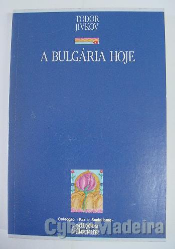 A bulgária hoje - todor jivkov
