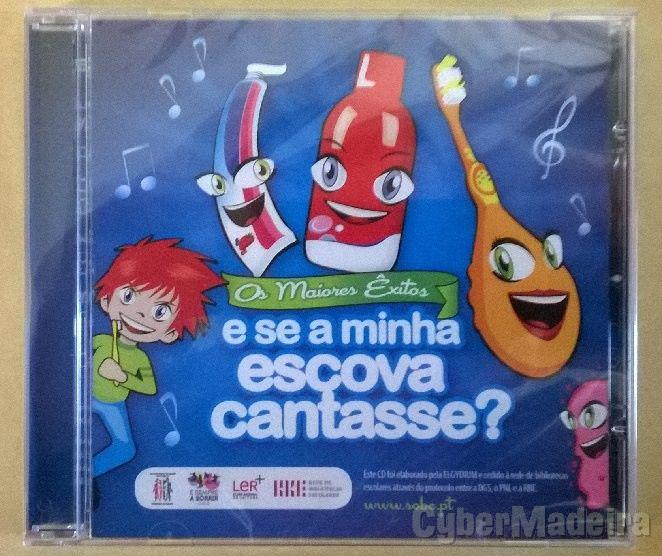 CD E se a minha escova cantasse?