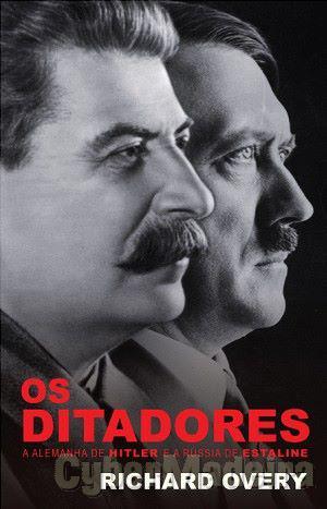 Os Ditadores - Richard Overy