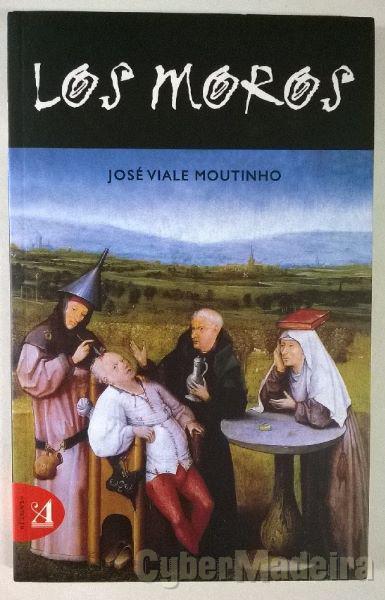 Los Moros - José Viale Moutinho