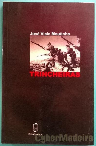 Trincheiras - José Viale Moutinho