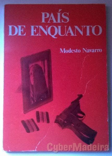 País de Enquanto - António Modesto Navarro