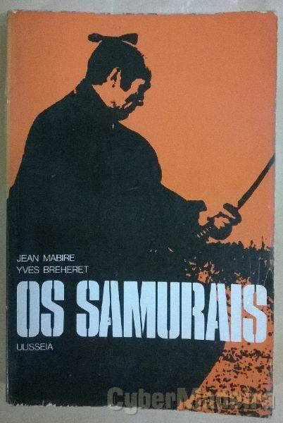 Os Samurais - Jean Mabire e Yves Breheret