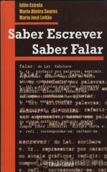 Saber Escrever, Saber Falar de Maria Almira Soares, Edite Estrela e Maria José Leitão